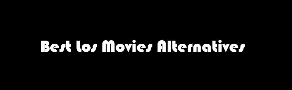 losmovies, los movies, los lunas movies, los movies unblocked, los movies