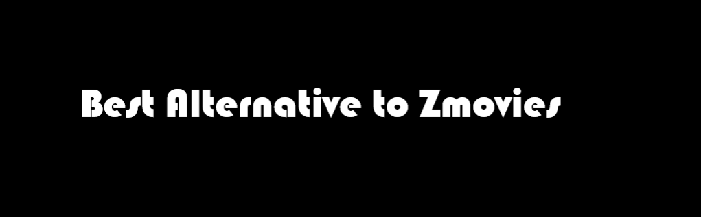 zmovies hd, zmovies alternatives, zmovies new site, zmovies