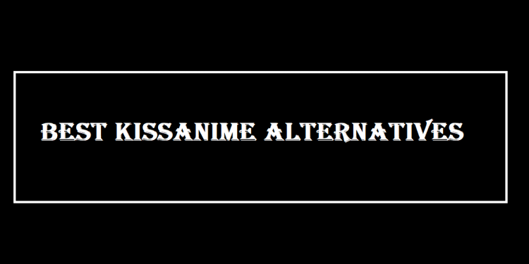 What Happened To Kissanime