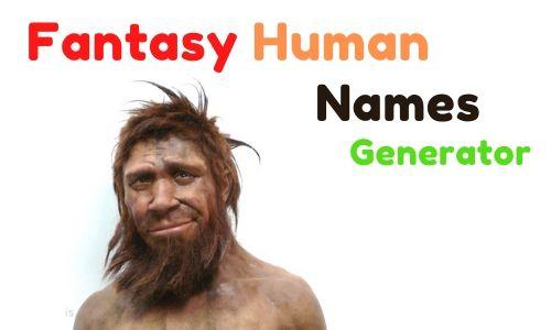 Fantasy Name Generator For Human