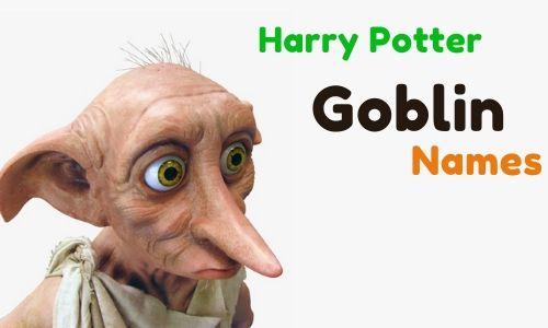 Harry Potter Goblin Names