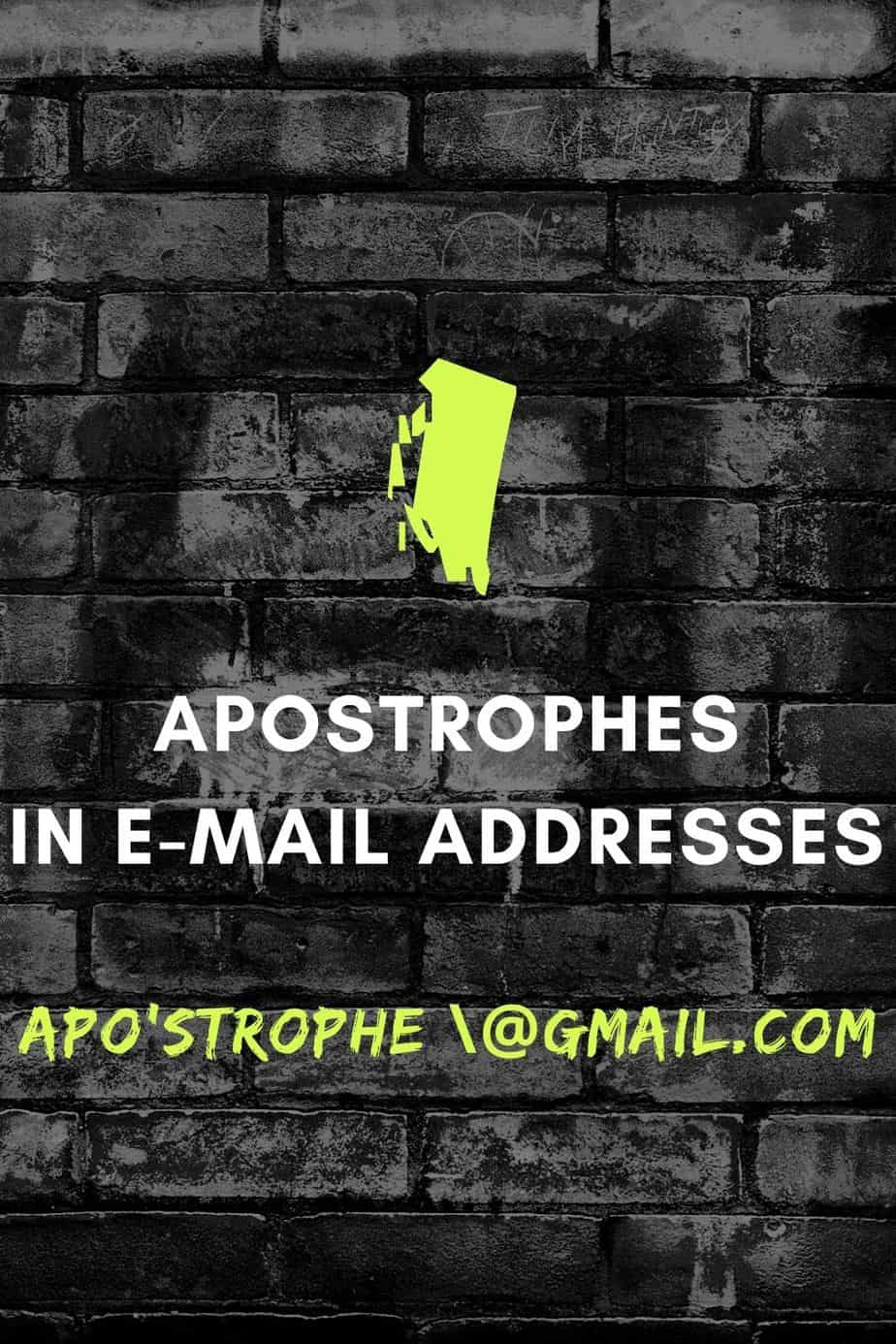 Apostrophes in E-Mail Addresses Updated