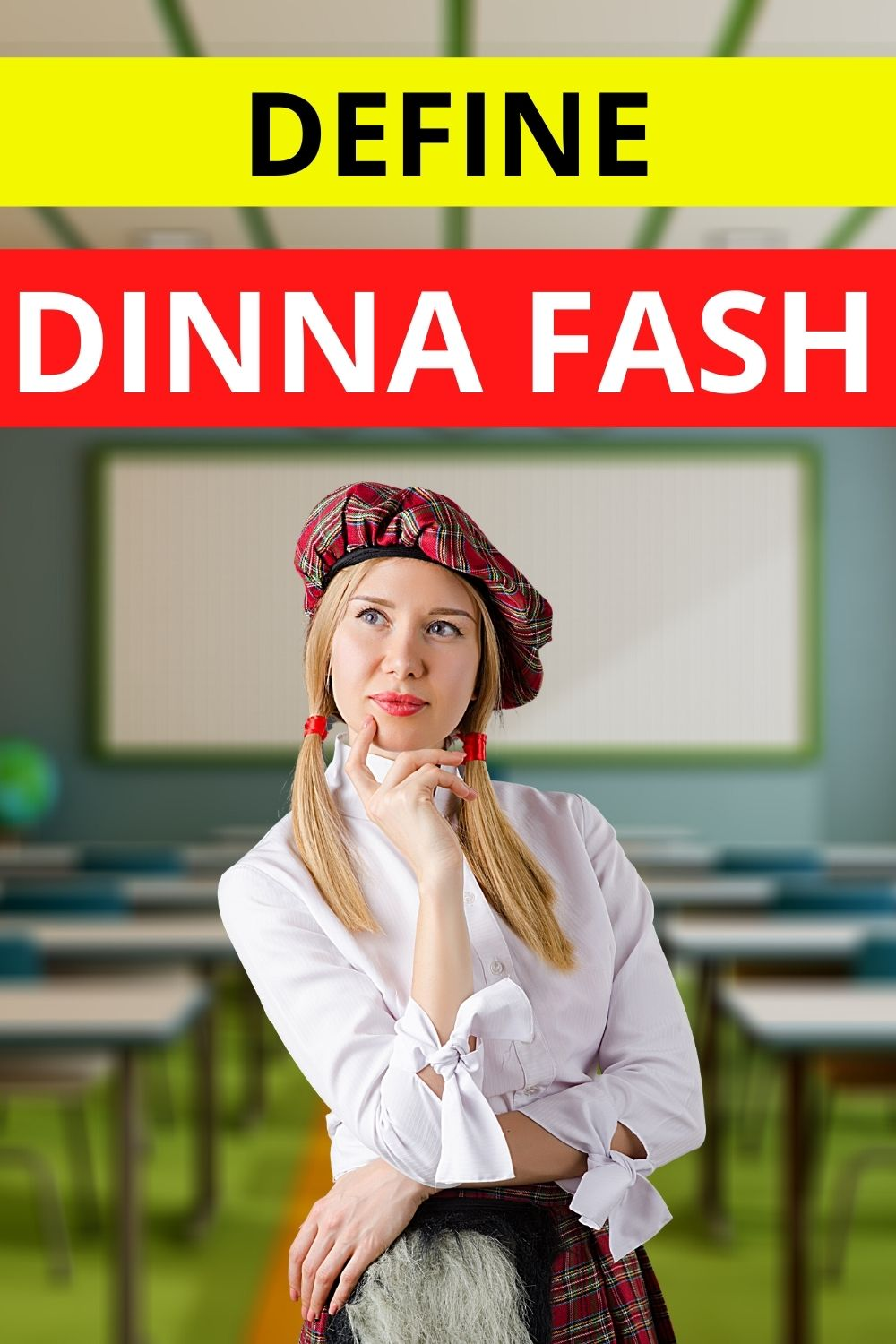 Dinna Fash Meaning