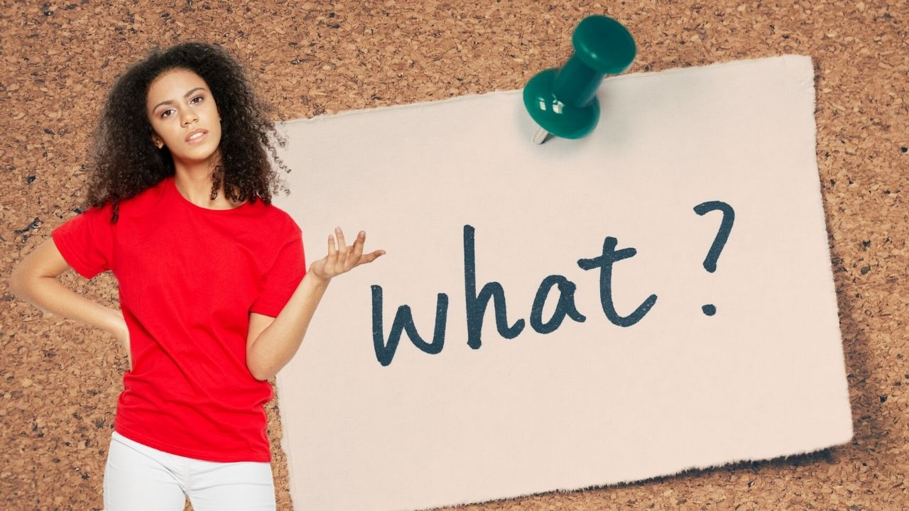 """Asking questions using """"what"""""""
