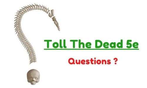 Questions About Toll The Dead 5e