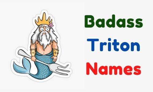 Badass Triton Names