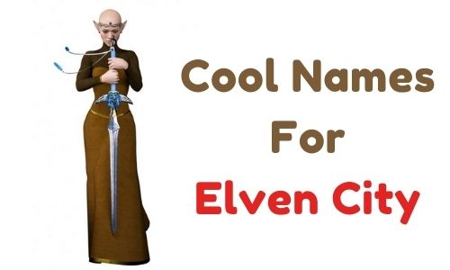 Cool Names For Elven City
