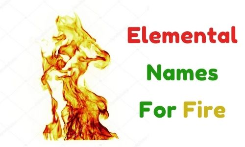 Elemental Names For Fire