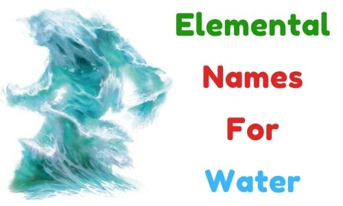 Elemental Names For Water