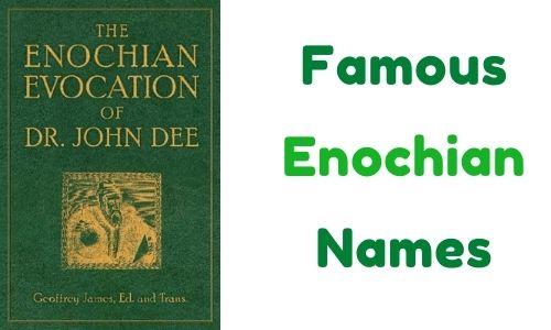 Famous Enochian Names