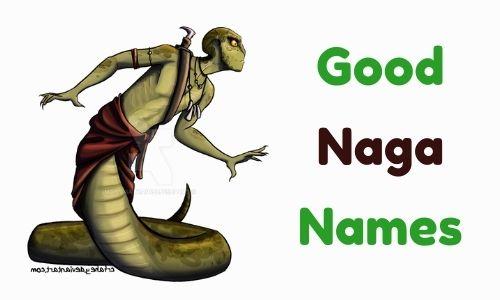 Good Naga Names