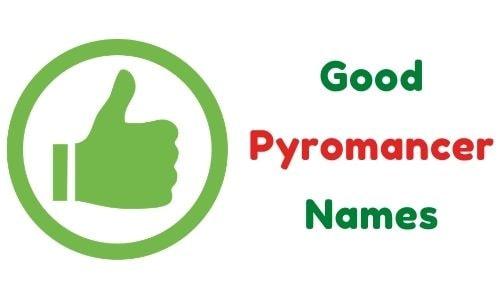 Good Pyromancer Names