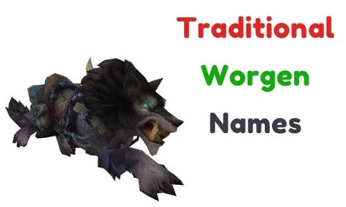 Traditional Worgen Names