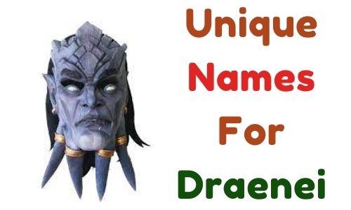 Unique Names For Draenei