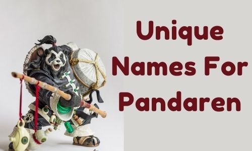 Unique Names For Pandaren