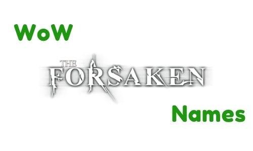 WoW Forsaken Names