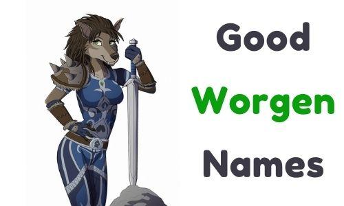 good Worgen Names