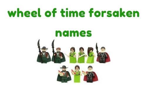 wheel of time forsaken names