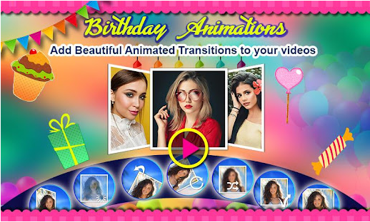 Birthday Slideshow Maker With Best Songs And Animated Transitions